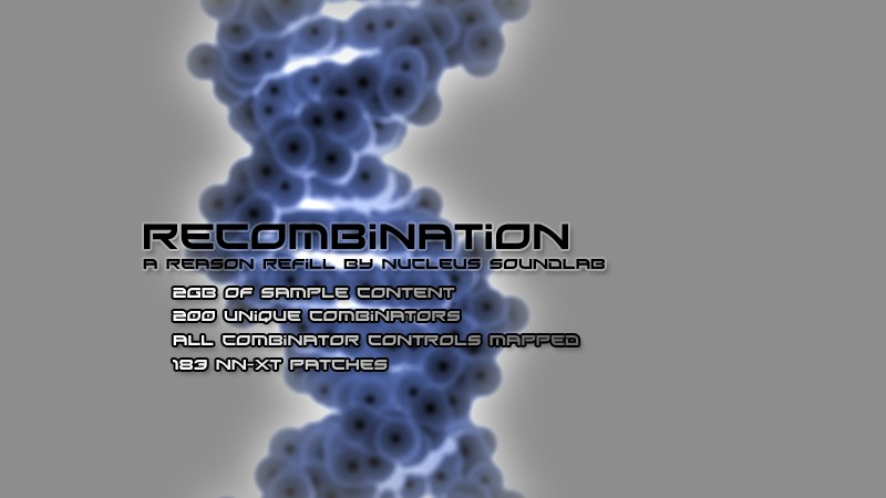 ReCombination Reason ReFill